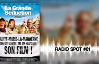 LA GRANDE SÉDUCTION – Radio Spot 01