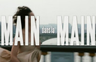 MAIN DANS LA MAIN – Movie Trailer