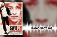 SWITCH – Radio Spot 03