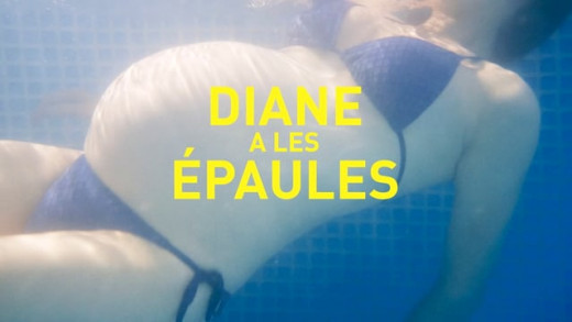 DIANE A LES ÉPAULES – Movie Trailer